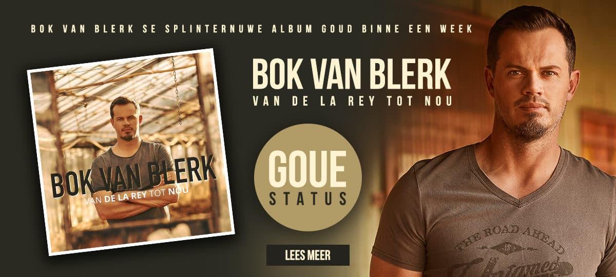 Goue Status – Bok van Blerk VAN DE LA REY TOT NOU